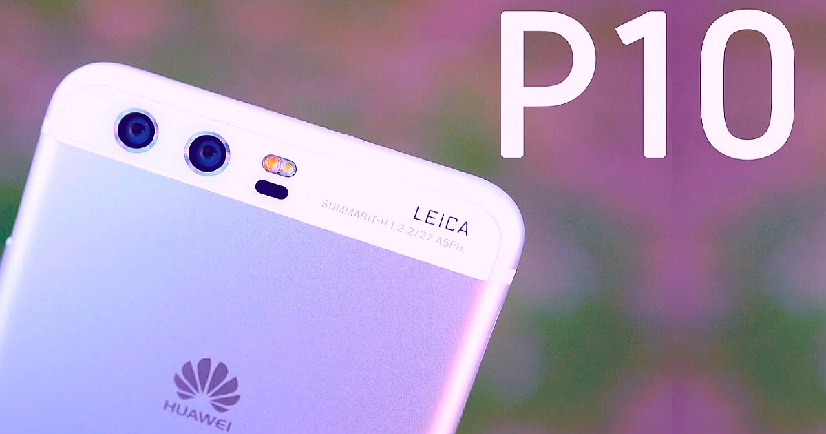 The Features that Makes Huawei P10 a Unique Smartphone